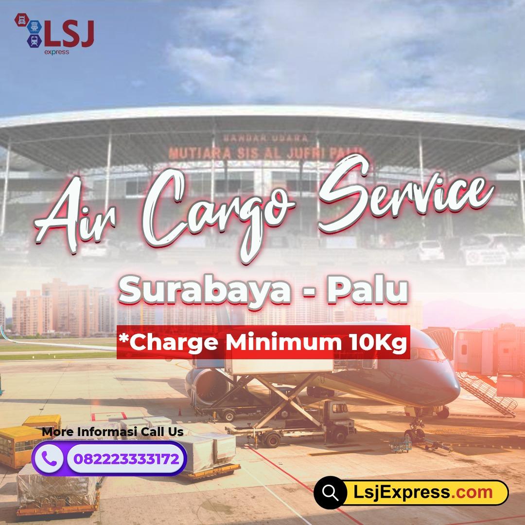 Ekspedisi Cargo Udara Surabaya Palu Murah